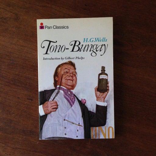 """H. G. Wells """"Tono-Bungay"""""""