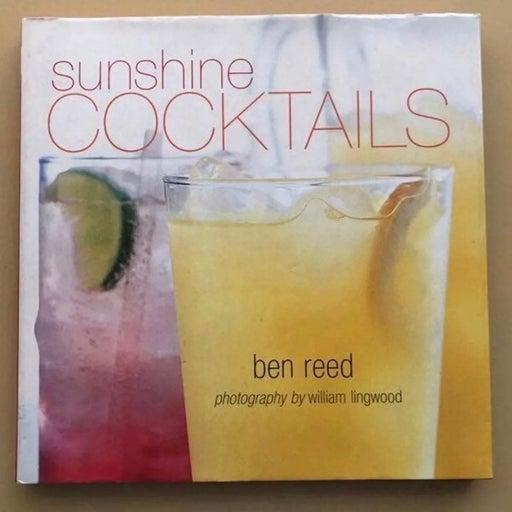 Cookbook Sunshine Cocktails by Ben Reed