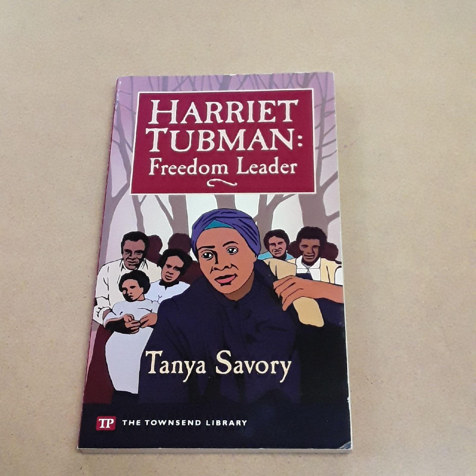 HARRIET TUBMAN: Freedom Leader Book