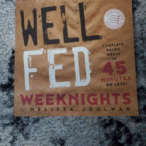 Well Fed Weeknights Cookbook